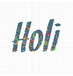 Holi holiday colorful word vector