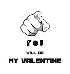 You will be my Valentine vector image