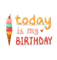 Today is my birthday vector