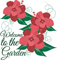 Welcome To The Garden vector image