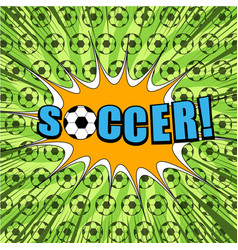 comic sport football bright template vector image