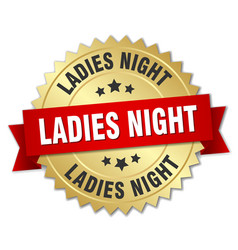 Ladies night round isolated gold badge vector