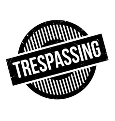 Trespassing rubber stamp vector