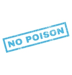 No poison rubber stamp vector
