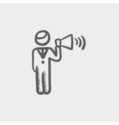 Man with megaphone sketch icon vector