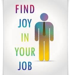 Poster find joy in your job vector