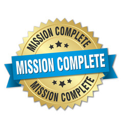 Mission complete 3d gold badge with blue ribbon vector