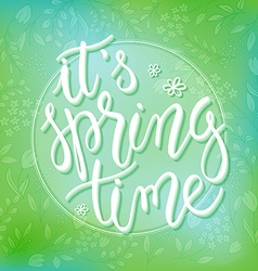 Spring time greetings hand lettering badge with vector