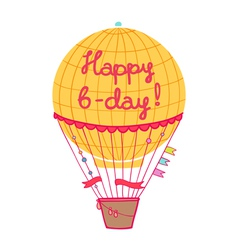 Happy b-day hot air balloon vector image