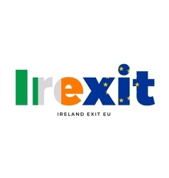Irexit - ireland exit from european union on vector