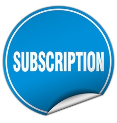 Subscription round blue sticker isolated on white vector
