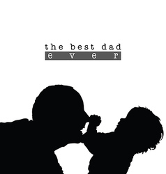 Best dad with child silhouette in black vector