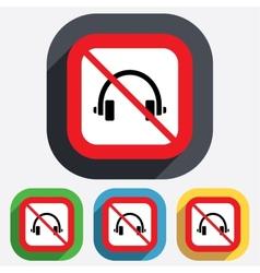 No Headphones sign icon Earphones button vector image