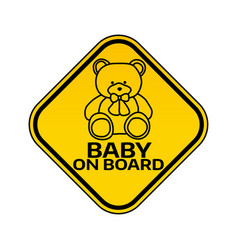 Baby on board sign with child bear toy silhouette vector