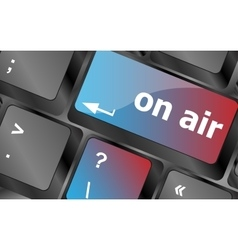 Radio on air button on computer keyboard business vector