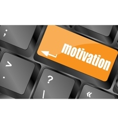 motivation button on computer keyboard key vector image vector image