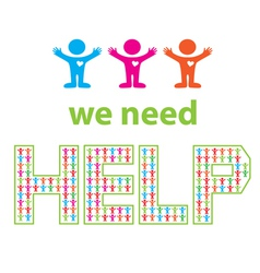 we need help vector image