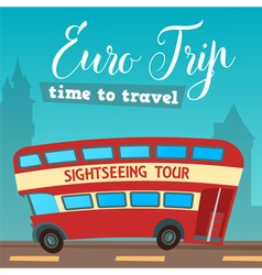 Time to travel by bus euro trip travel banner vector