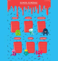 school schedule with cartoon monsters with vector image vector image