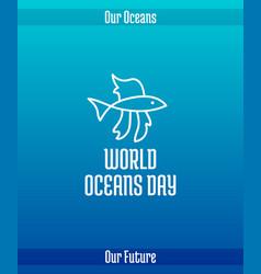 World oceans day vector