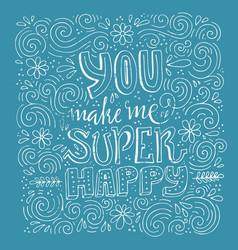 You make me happy vector