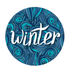 Winter hand written calligraphy word winter card vector