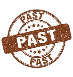 past brown grunge round vintage rubber stamp vector image vector image
