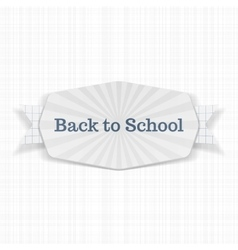 Back to school text on festive label with ribbon vector