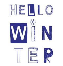 hello winter slogan with snowflake vector image vector image