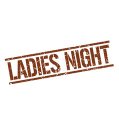 Ladies night stamp vector