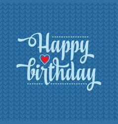 Happy brithday greeting card vector