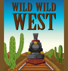 Wild west poster with train ride in desert vector