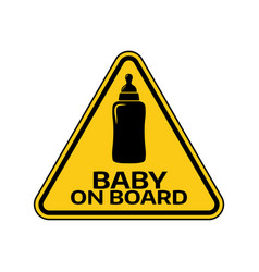 baby on board sign with child bottle silhouette vector image vector image
