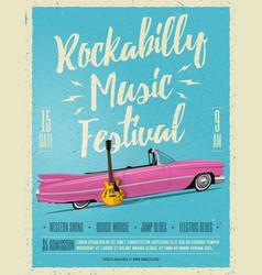 rockabilly music festival poster flyer vector image