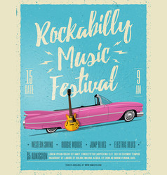 rockabilly music festival poster flyer vector image