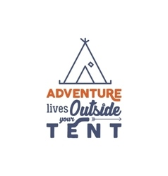 Camping logo with typography saying and linear vector