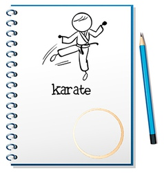A notebook with a sketch of a karate athlete vector