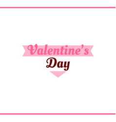 Valentines day pink label vector