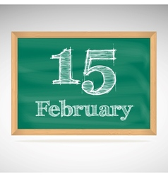February 15 inscription in chalk on a blackboard vector