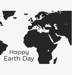Happy earth day continents of planet earth vector