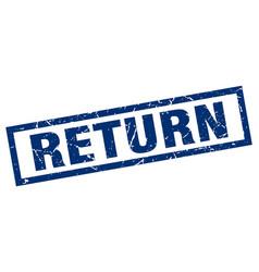 square grunge blue return stamp vector image vector image