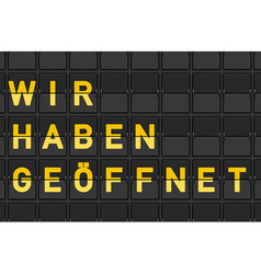 Wir haben geoffnet flip panel sign vector image