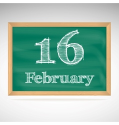 February 16 inscription in chalk on a blackboard vector