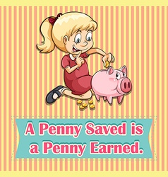 Penny saved is penny earned vector