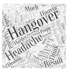 Dealing With Hangovers Word Cloud Concept vector image vector image