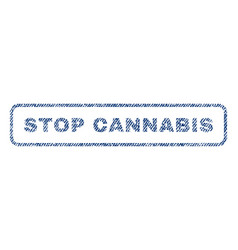 Stop cannabis textile stamp vector