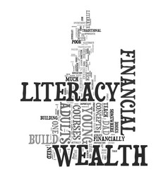 Young adults need to seek wealth literacy not vector