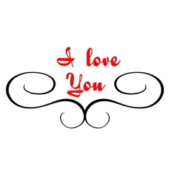 Calligraphic header with i love you text vector