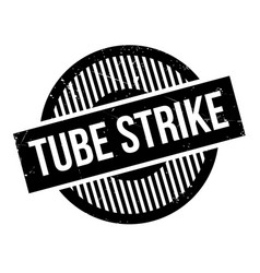 Tube strike rubber stamp vector