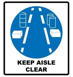 Keep aisles clear vector image vector image
